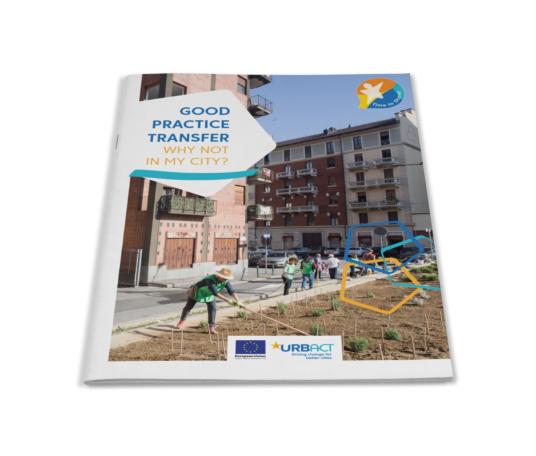 """How to transfer urban good practice? Check URBACT's latest publication """"Good Practice Transfer – Why not in my City?"""""""