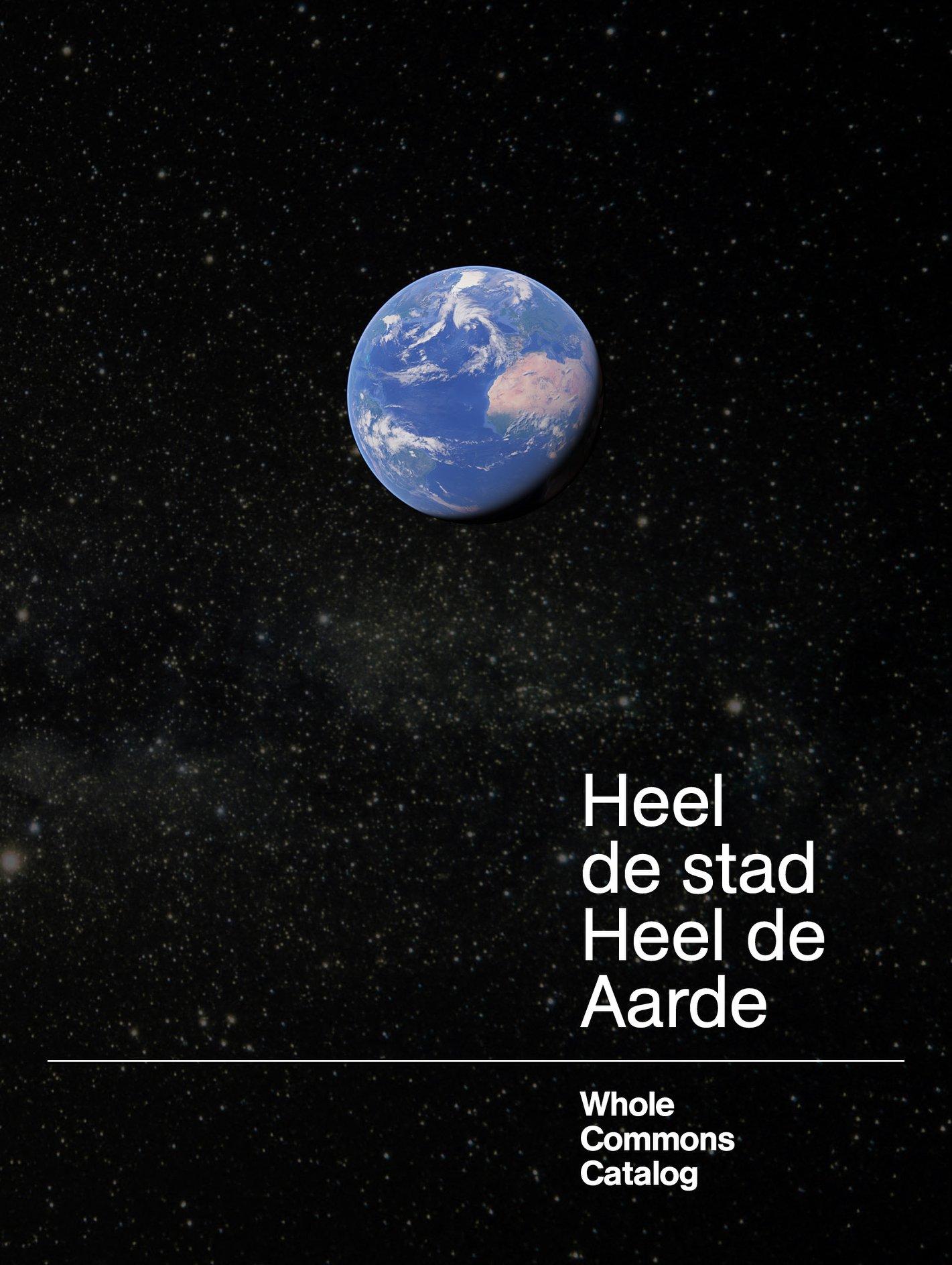 Whole Earth Catalog Cover / Heel de stad Heel de Aarde