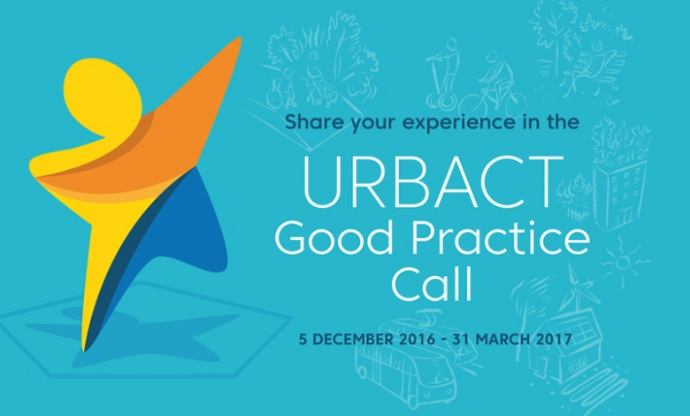 URBACT Good Practice Call 5 Dec 2016 - 31 March 2017