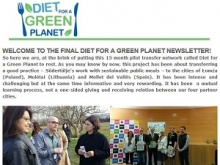 Welcome to the final Diet for a Green Planet Newsletter!
