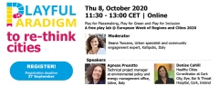 "Play lab ""Playful Paradigm to re-think cities"" EURegionsWeek 2020"